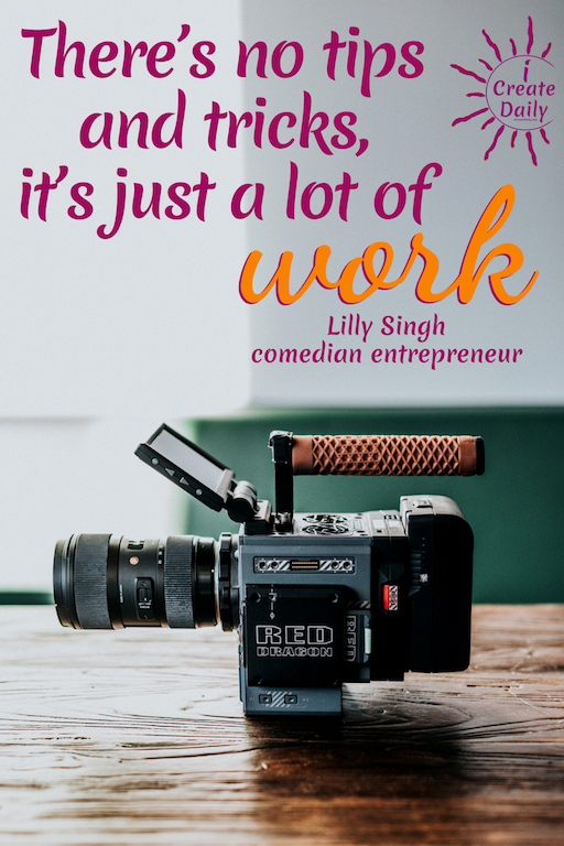 """Hard work is where the magic meets the morning. LILLY SINGH QUOTE: """"There's no tips and tricks, it's just a lot of work."""" ~Lilly Singh, comedian, entertainer, actress, entrepreneur, author #LillySinghQuote #HardWorkQuote #Success #Goals #iCreateDaily"""