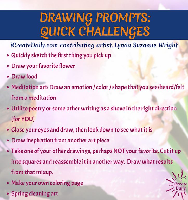 We're thrilled to share some fantastic ideas from a lifelong artist, musician and teacher. Lynda Suzanne Wright is one of the most prolific artists we know and very creative in her use of mixed mediums of physical objects, photography, painting and digital collages. #ArtPrompts #Challenges #Ideas #Characters #Creative #Inspiration #Fantasy #Drawing #Painting #Therapy #Artists #Tumblr #Daily #Journal #MixedMedia #Abstract #Watercolor #Visual #Illustrations #Sketchbooks #Aesthetic