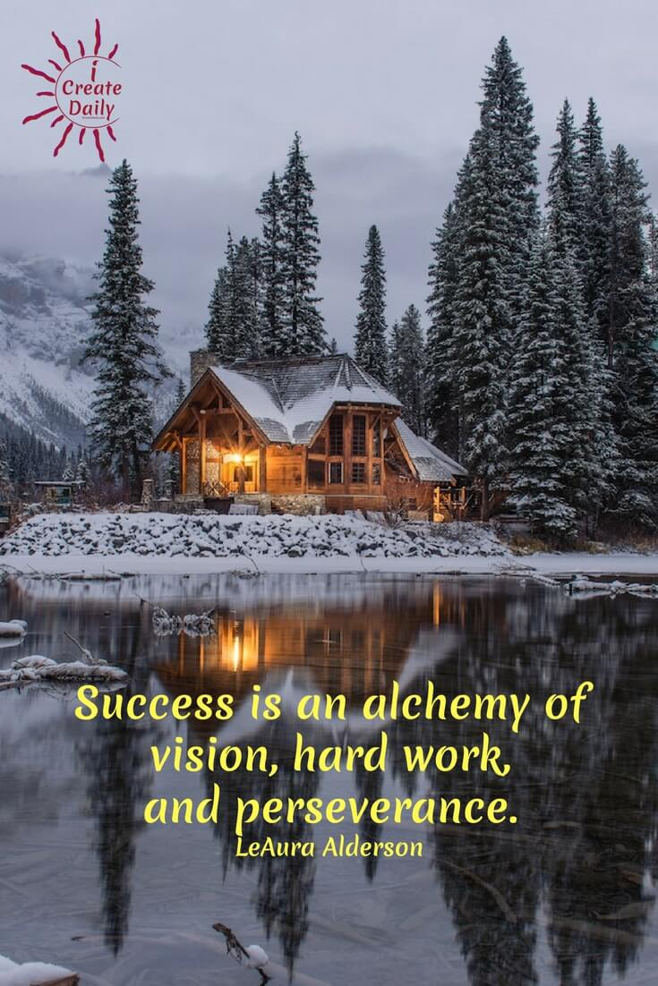 Success is the alchemy of vision, hard work and perseverance. #PerseveranceQuote #LifeAlchemy #DreamsQuote #Alchemist #Inspiration #Motivation #Success