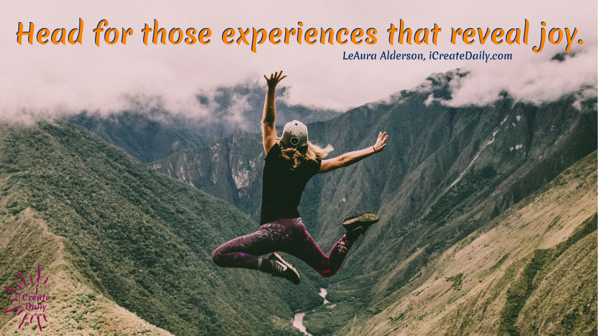 Keep asking questions and exploring. Enjoy the journey!  Head for those experiences that reveal joy. ~LeAura Alderson, iCreateDaily.com  #quotes #goals #life #JoyQuotes #iCreateDaily