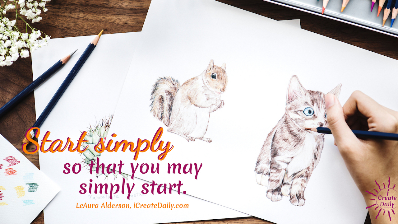 "The day is the way to create the life you want to live. ""Start simply, so that you may simply start."" ~LeAura Alderson, iCreateDaily.com® #TheDayIsTheWay #iCreateDaily #GoalSetting #WinningMindset #GoalPlanning"