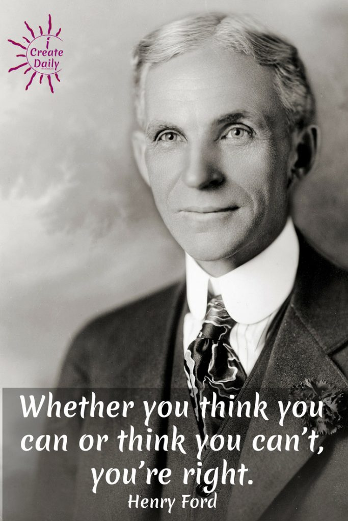 "FAMOUS HENRY FORD QUOTE:""Whether you think you can or think you can't, you're right."" Henry FordWhat you focus on grows.#HenryFordQuotes #ThePowerOfThought #LawOfAttraction #Mindset #MindsetQuotes #Positivity #PersonalDevelopment #MotivationalQuotesForSuccess"