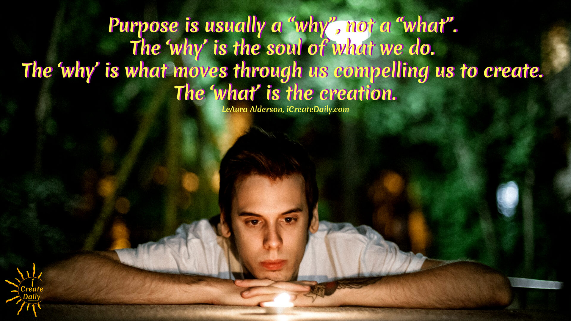 """PURPOSE QUOTE: Purpose is usually a """"why"""", not a """"what"""". The 'why' is the soul of what we do.... #PurposeQuote #BrandIdentity #Branding #YourWhy #WhyNotWhat #iCreateDaily #BrandingQuote"""