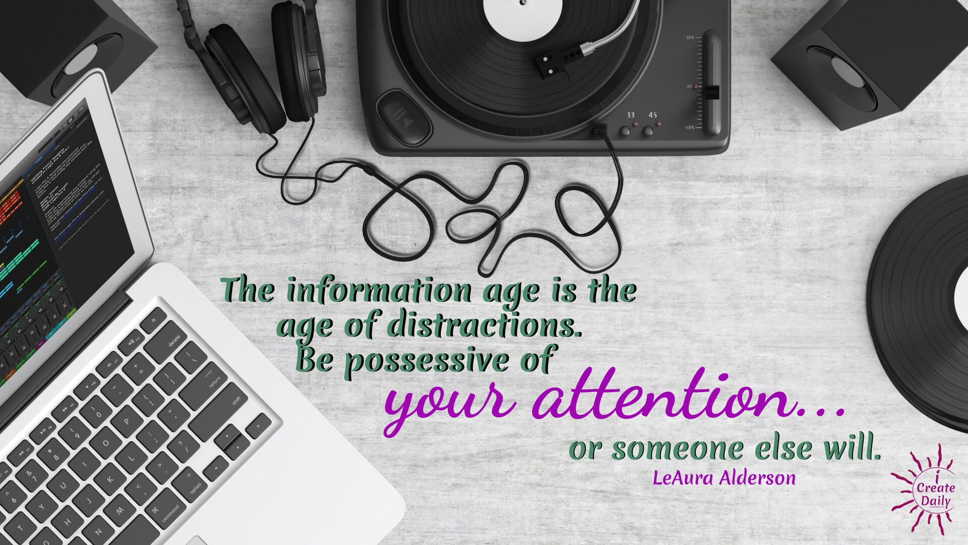 Distractions are not your fault... but they are your responsibility. The proliferation of junk food that line the many aisles and shelves of grocery stores today isn't your fault either. But if you... #InformationAge #Attention #BusyBrainSyndrome #Distractions #Quotes #Multitasking #ADD #ADHD #Forgetfulness #Distractedness