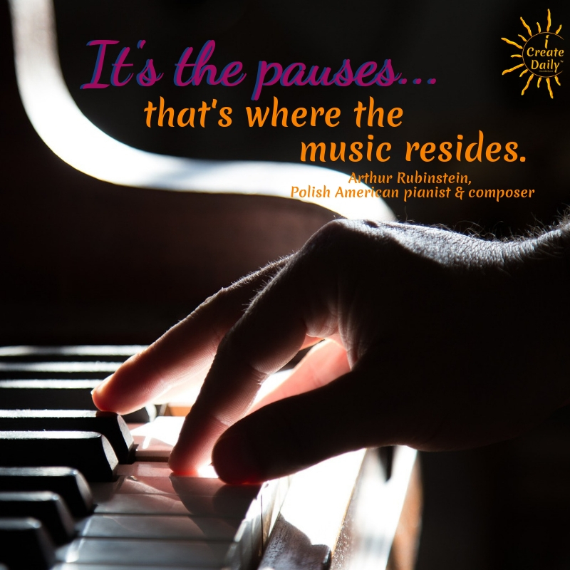 It's the pauses... that's where the music resides. ~Arthur Rubinstein, Polish American pianist & composer, 1887-1982 #Tips #Planner #iCreateDaily #Quotes #Cool #Beauty #Motivation #Design #ThingsToDo #Printables #Awesome #Photography #Best #Unique #Journal #Inspiration #Challenge #Skincare #Aesthetic #MorningRoutine #Ideas #Portfolio