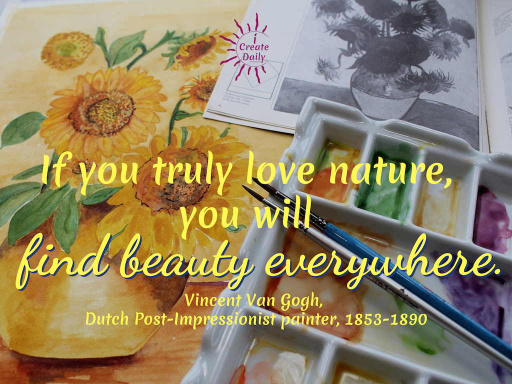 Vincent Van Gogh Quote - If you truly love nature. #JourneyQuote #VanGoghQuote #VincentVanGogh #NatureQuote #BeautyQuote