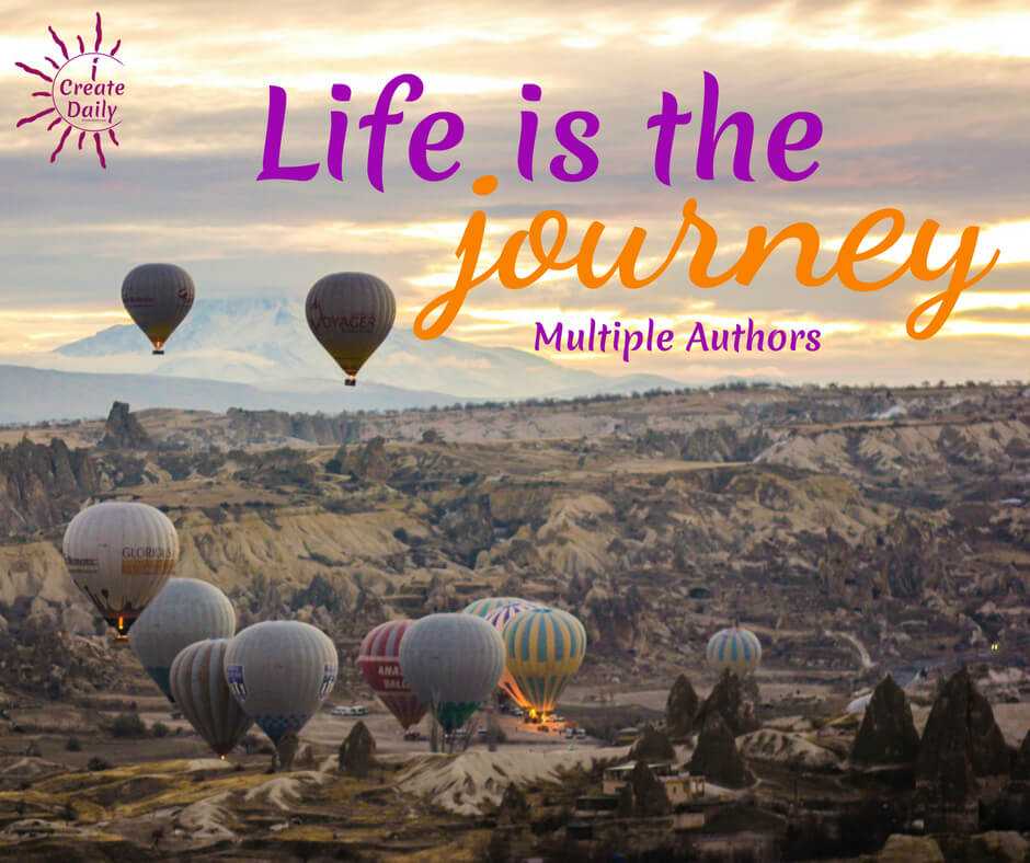 Life is the journey, not the arrival. If you're not loving the journey, it may be time to course correct. #JourneyQuotes #LifeIsTheJourney #Inspiration #Determination #ShortInspirationalQuote