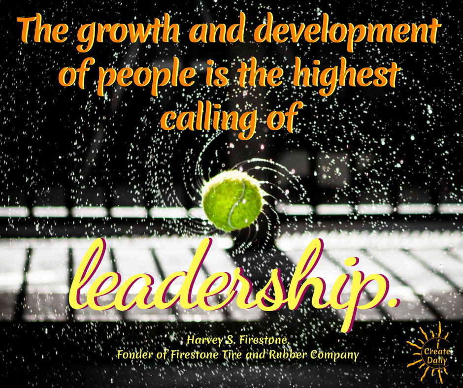 Growth and development quotes, leadership quotes