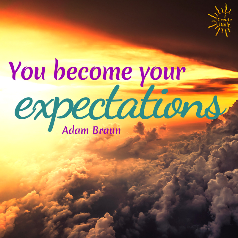 You become your expectations, so set your bar higher than you think you can and you will arrive at a higher and better destination if you do the work daily. #PencilsOfPromise #AdamBraunQuote #MeaningfulQuotes #ExpectationsQuotes #GoalsQuote #SuccessQuotes