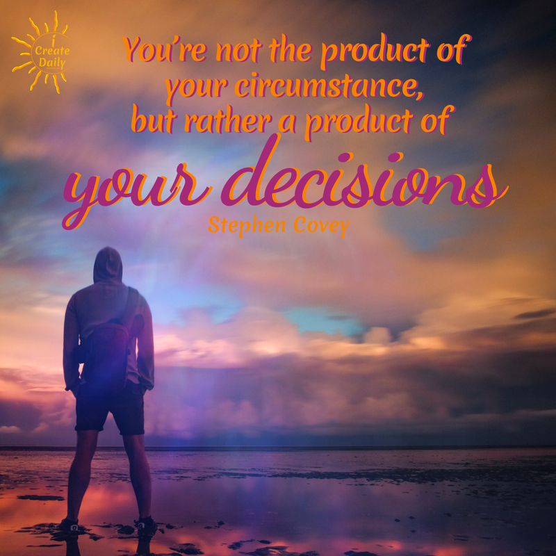 Staying positive and upbeat, is not an arrival, but a daily process of becoming. #MeaningfulQuotes #Decisions #ChooseWisely  #StephenCoveyQuotes #Inspirational