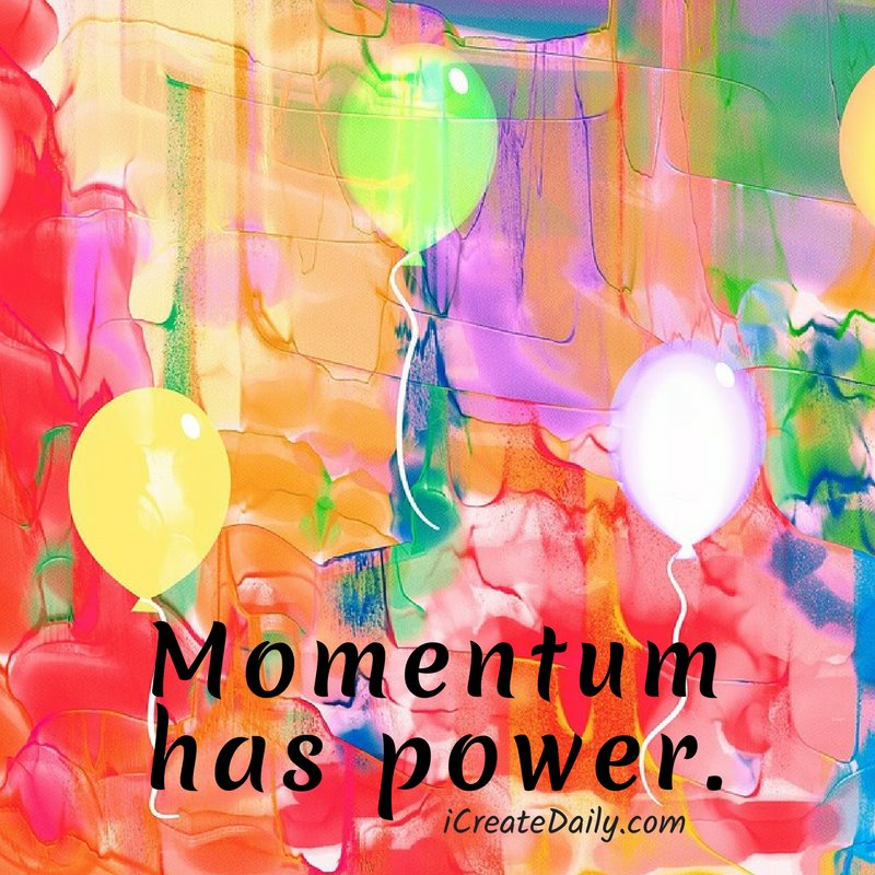 Momentum has power.