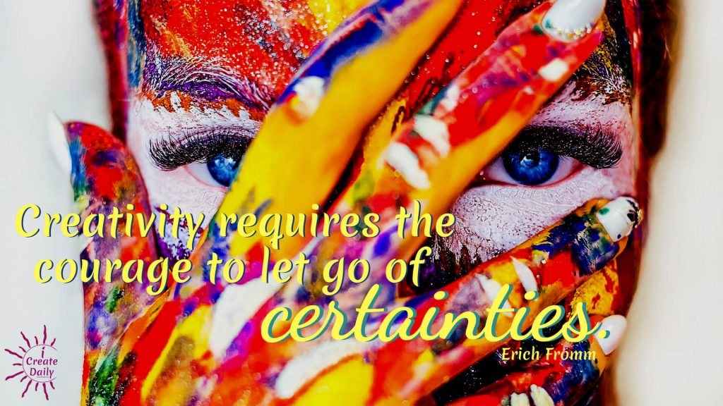 Creating Yourself - Your Ultimate Work of Art. #ErichFrommQuote #LifeQuotes #Certainties #Creativity #CreativityQuotes