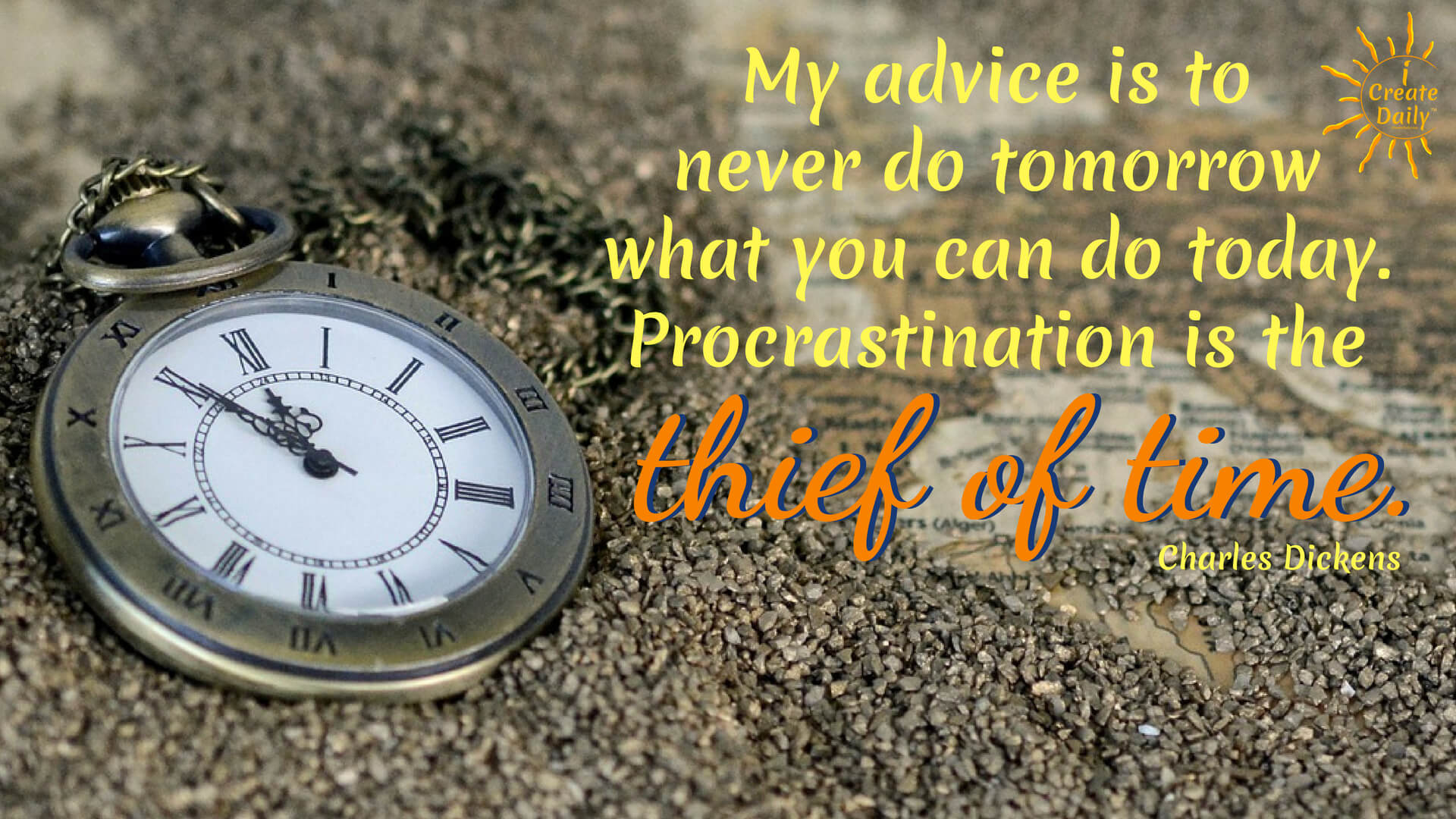 Charles Dickens Quote on Procrastination as the Thief of Time. #ProcrastinationQuotes #CharlesDickensQuotes #ThiefOfTimeQuote #PersonalDevelopment #iCreateDaily
