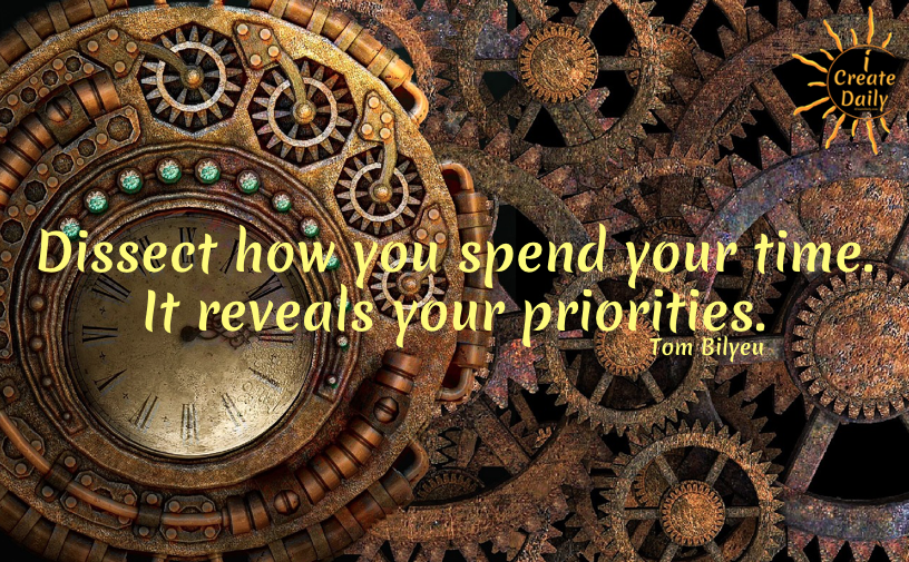 Tom Bilyeu quotes - Dissect how your spend your time. #HabitsOfSuccessfulPeople #TomBilyeuQuotes #ImpactTheory #CreativeMinds
