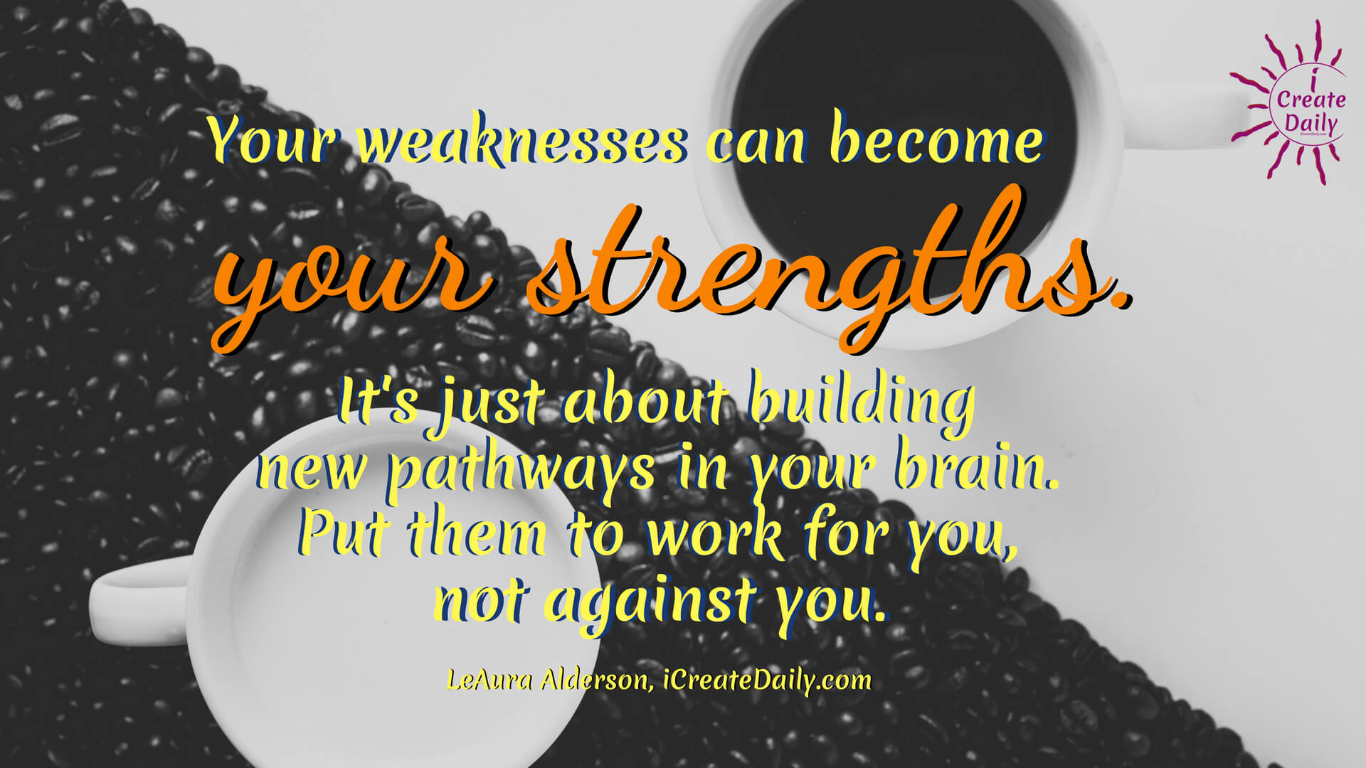 Struggles are just brambles in the path; hack them away and forge ahead. #YourStrengths #iCreateDaily #PersonalDevelopment #FocusOnYourStrengths