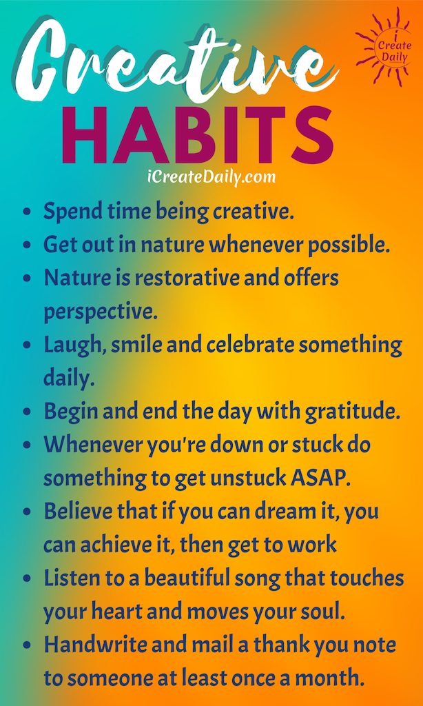 Creative Habits Will Serve Your Goals. #CreativeHabits #LifeGoals #GoodHabits #HabitsQuotes #GoodHabitsList #Positivity #CreativityQuotes
