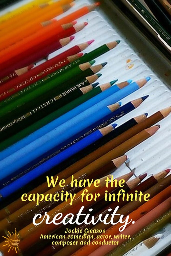 """We have the capacity for infinite creativity. ~Jackie Gleason, comedian, actor, writer, composer, conductor, 1916-1987 #inspiration #writing #Art #Artists #quotes #CreativityQuotes #Creatives #Creators #Creativity"