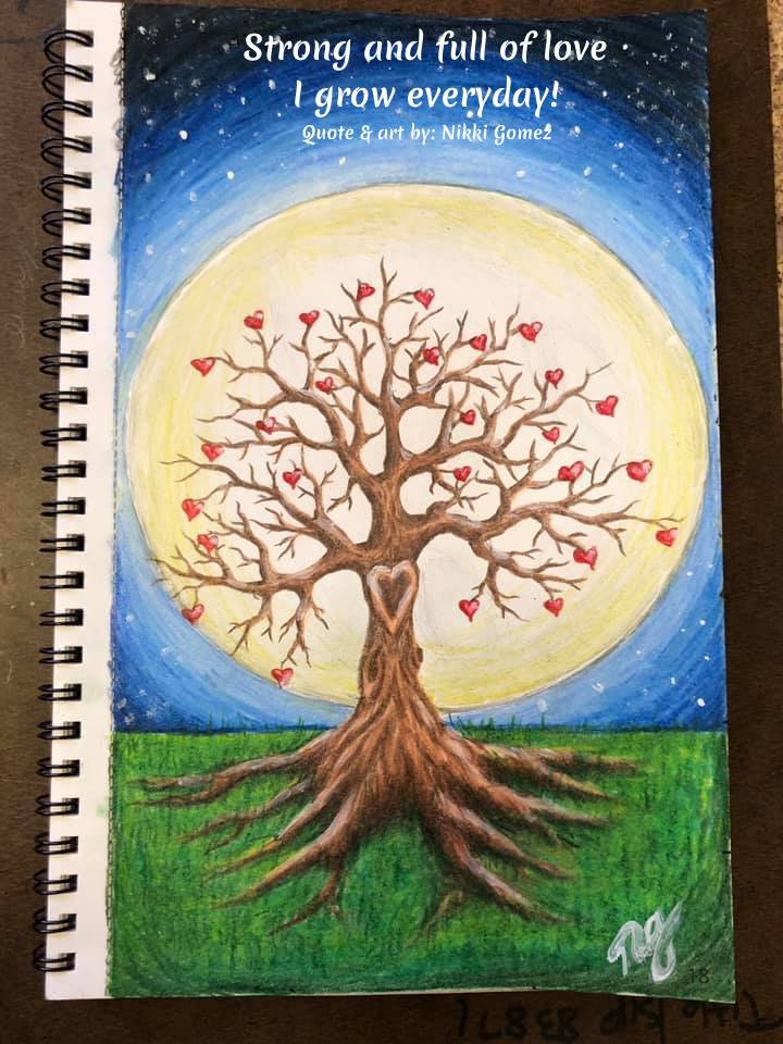 Strong and full of love I grow everyday! ~Nikki Gomez, artist #Growth #Positive #Entrepreneur #SelfDevelopment #Success #Activities #Inspiration #Affirmations #Abundance #Challenge #Shift #Goals