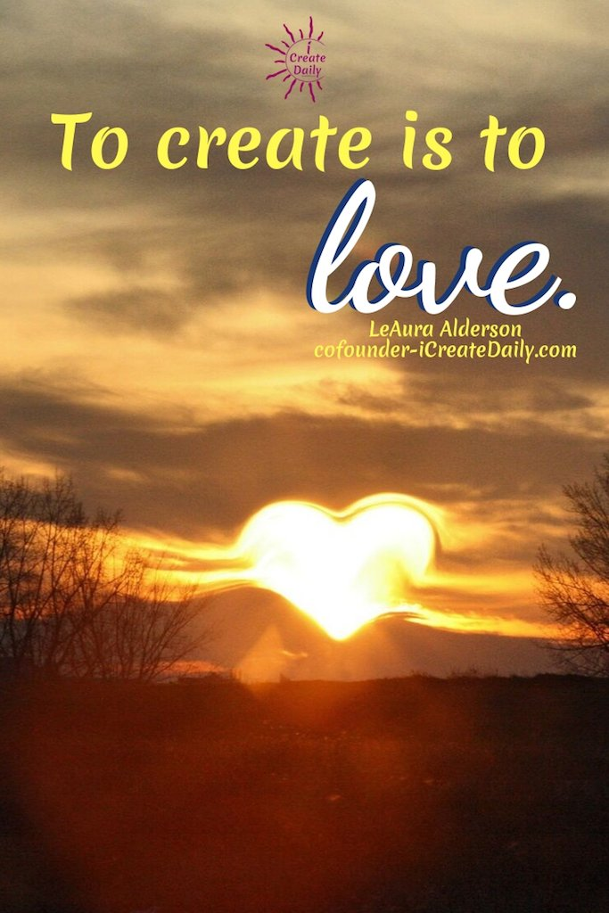 Love is the purpose of creation. Creativity brings love to life. To create is to align. ~LeAura Alderson, cofounder - iCreateDaily.com #inspiration #ideas #design #writing #DIY #quotes #drawings #thinking #photography #hobbies #artwork #exercises #decor #business #imagination #life #motivational #thoughts #deep #passion #dreams #work #women #howtobe #mind #office #home #background #room #forkids #artists #illustration #wallpaper #presentation