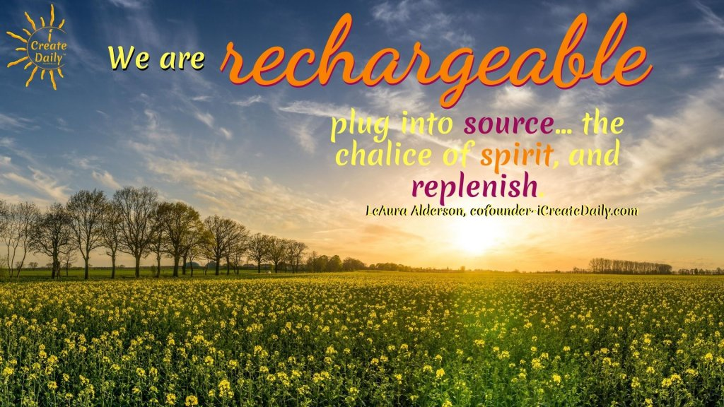 R and R - Recharge, Replenish #RandR #R&R #Rest #Reflect #Revive #Rejuvenate #Recreate #Renewal #Refresh #iCreateDaily