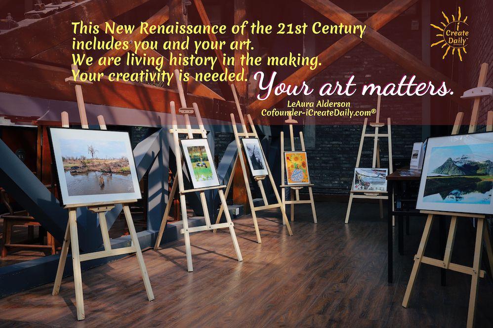 The New Renaissance of the 21st Century. #NewRenaissance #Renaissance #SocietalTransformation #HistoryInTheMaking #Art #Artists #Writers