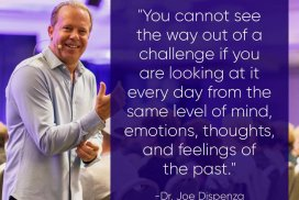 118+ Dr. Joe Dispenza Quotes for Creating a Phenomenal Life