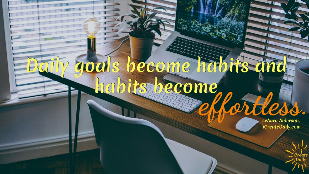 goals become habits, goals quote, good habits