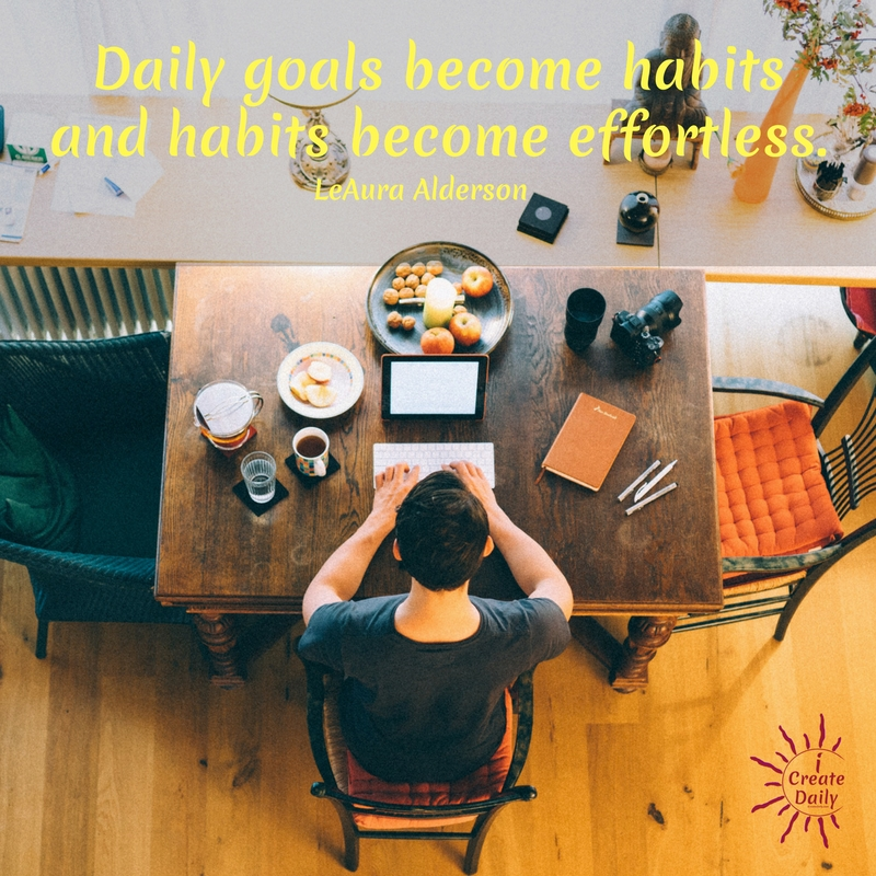 Daily goals become habits, and habits become effortless. #GrowthMindset #Goals #GoodHabits #Motivation #Inspiration