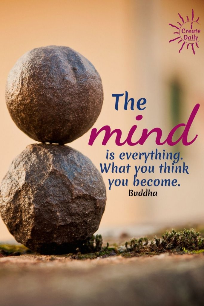 The mind is everything. What you think you become. ~Buddha, Siddhārtha Gautama, sage, philosopher, 400 BCE #Quotes #Growth #Positive #Entrepreneur #Healthy #SelfDevelopment #Success #Challenge #Goals