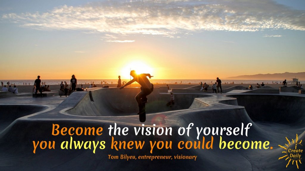Quest Nutrition Founder, Tom Bilyeu Quotes: Become the vision of yourself... #BelieveInYourself #VisionQuotes #Visioning #PersonalDevelopment #TomBilyeuQuotes #QuestNutritionFounder