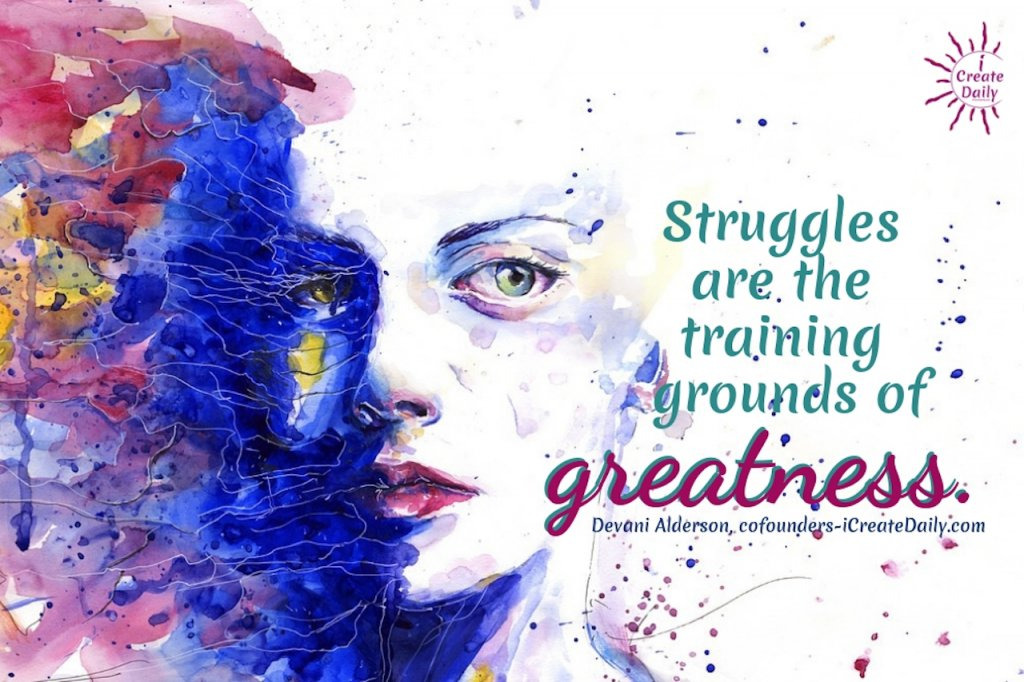 "STRUGGLES QUOTES - GREATNESS QUOTE""Struggles are the training grounds of greatness.""  #StrugglesQuotes #BeYourBestSelf #BestSelf #Struggles #Greatness #Inspiration #Motivation #iCreateDaily #GreatnessQuote"