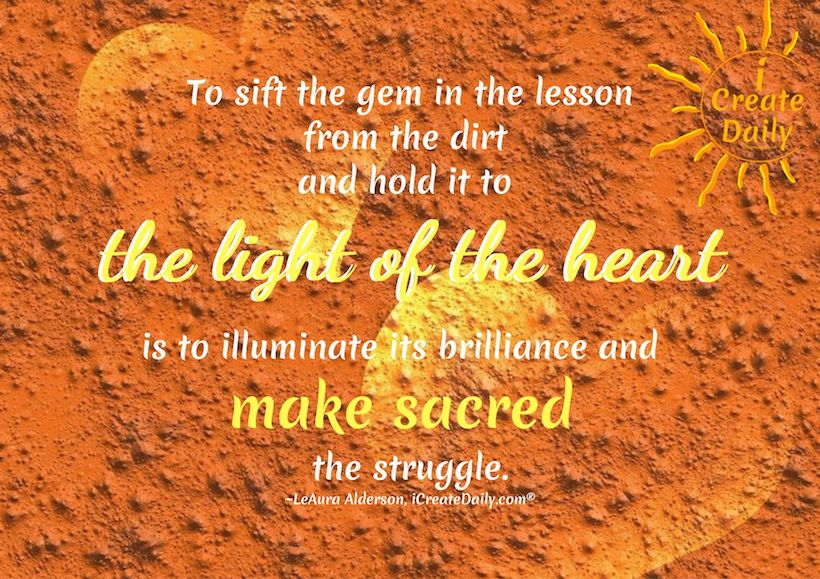 Quote on Struggles, Lessons & Gifts, #StruggleQuote #GiftsQuotes #LifeLessons #Sacred