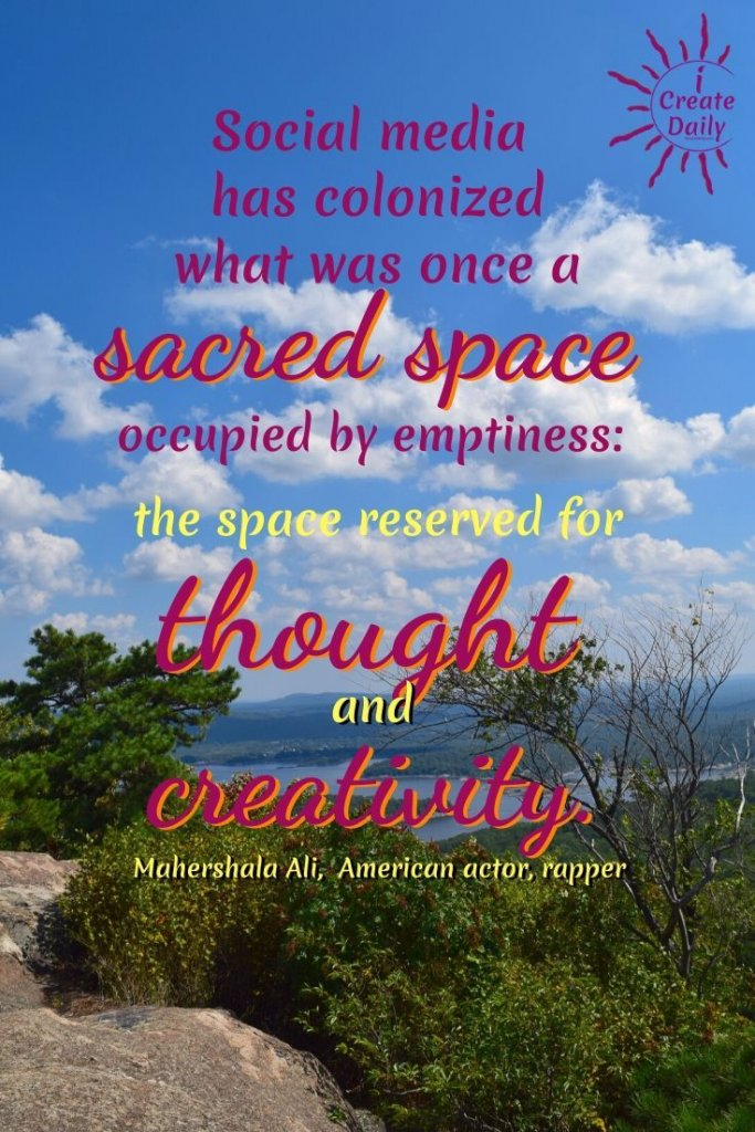 "SOCIAL MEDIA QUOTE BY AMERICAN ACTOR/RAPPER, MAHERSHALA ALI: ""Social media has colonized what was once a sacred space occupied by emptiness: the space reserved for thought and creativity."" ~Mahershala Ali,  American actor, rapper, b.2/16/1974 #SocialMediaQuote #CreativityQuotes #SacredSpace #ThoughtsQuote #iCreateDaily #MahershalaAliQuote #PersonalDevelopment"