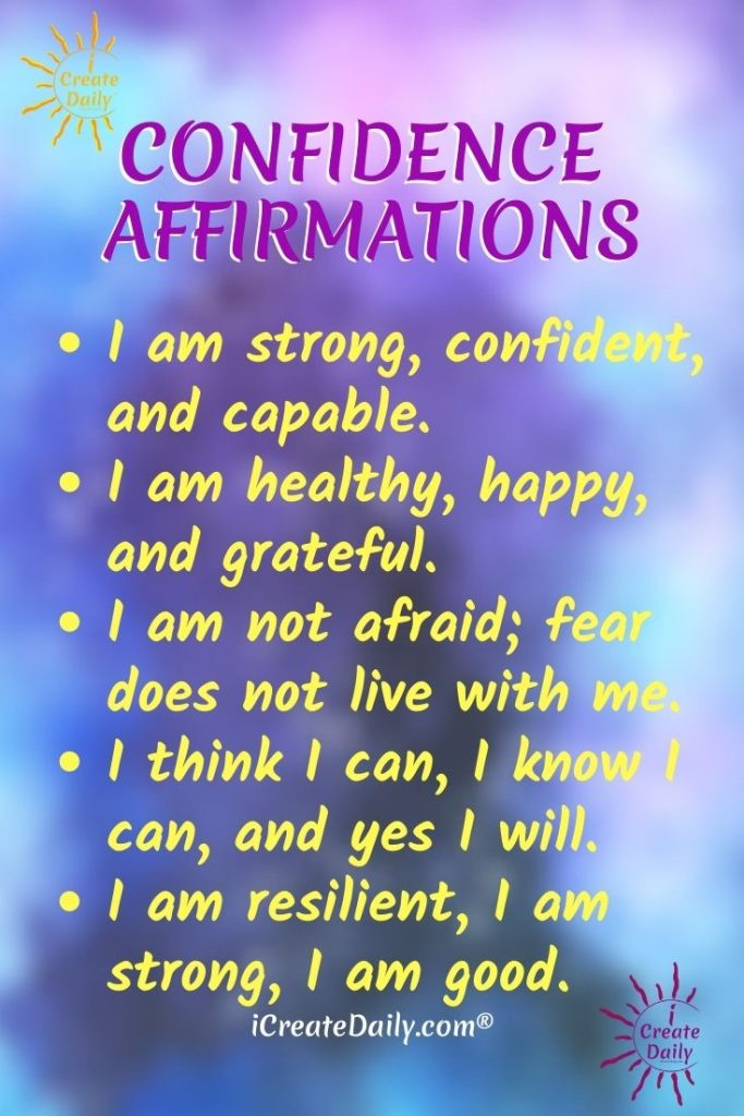 "CONFIDENCE AFFIRMATIONS LIST: ""I am strong, confident, and capable."" #PositiveAffirmationsList #PositiveAffirmations #ConfidenceAffirmations #iCreateDaily #YouCanDoit"