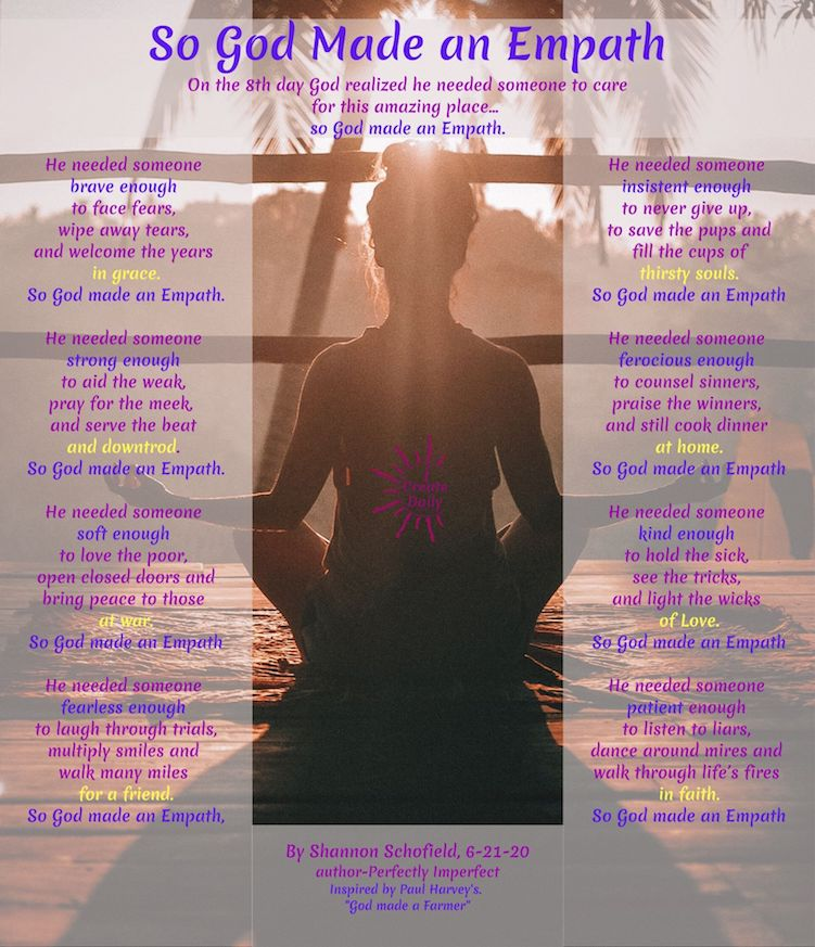 Empath Poem: So God Made an Empath, by Shannon DeAnna, Schofield. #Empaths #Empathic #Empathy #Sensitives #Intuitives #Indigo