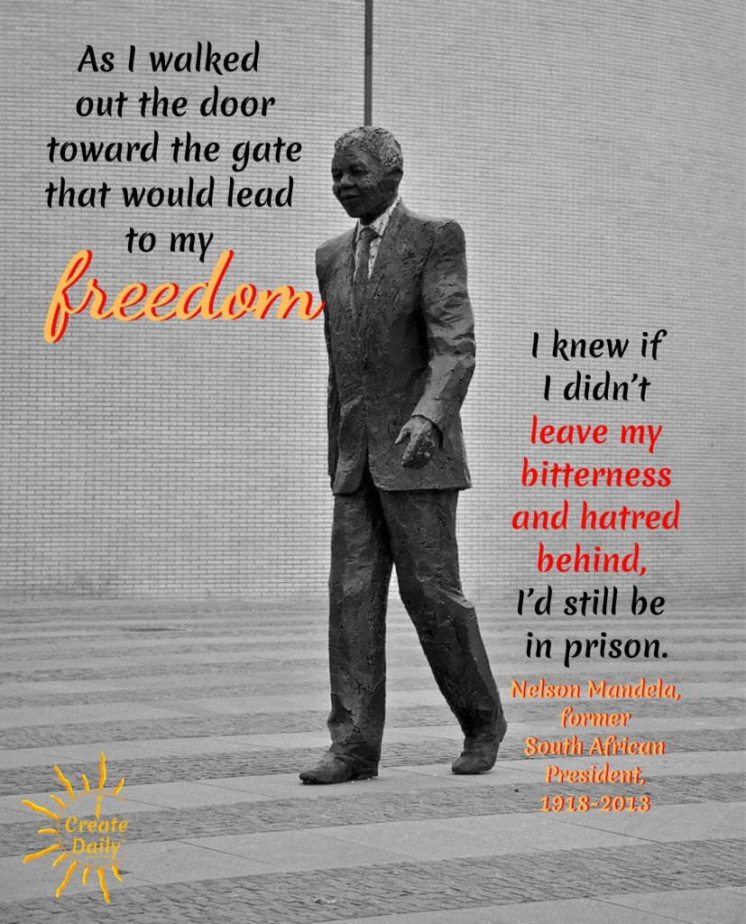 NELSON MANDELA QUOTE on Freedom and the transformative power of forgiveness and positive thoughts. #NelsonMandelaQuote #FreedomQuote #ForgivenessQuote #Reframing #Transformation #Transformative