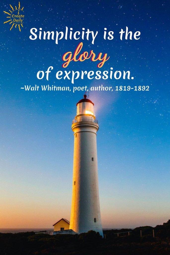Walt Whitman Quote on Simplicity. Tanka Poem on Walt Whitman by Beth Murphy. #WaltWhitmanQuote #TankaPoem #TankaOnWaltWhitman #WaltWhitmanPoetry #WaltWhitmanBio #BethMurphy #Poets