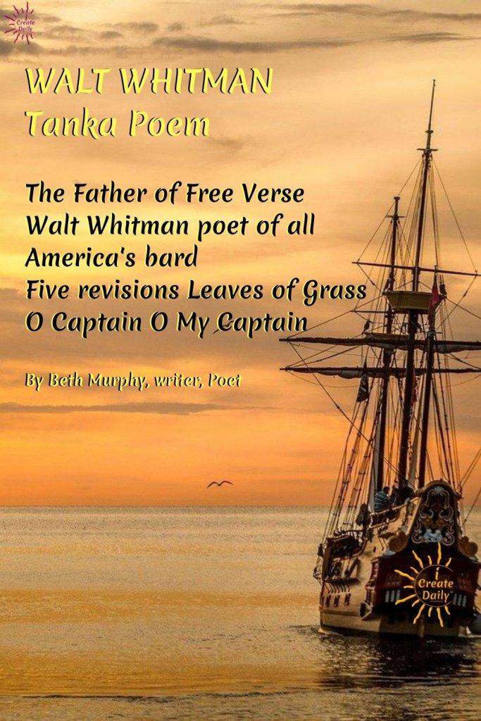 Tanka Poem on Walt Whitman by Beth Murphy. #TankaPoem #TankaOnWaltWhitman #WaltWhitmanPoetry #WaltWhitmanBio #BethMurphy #Poets