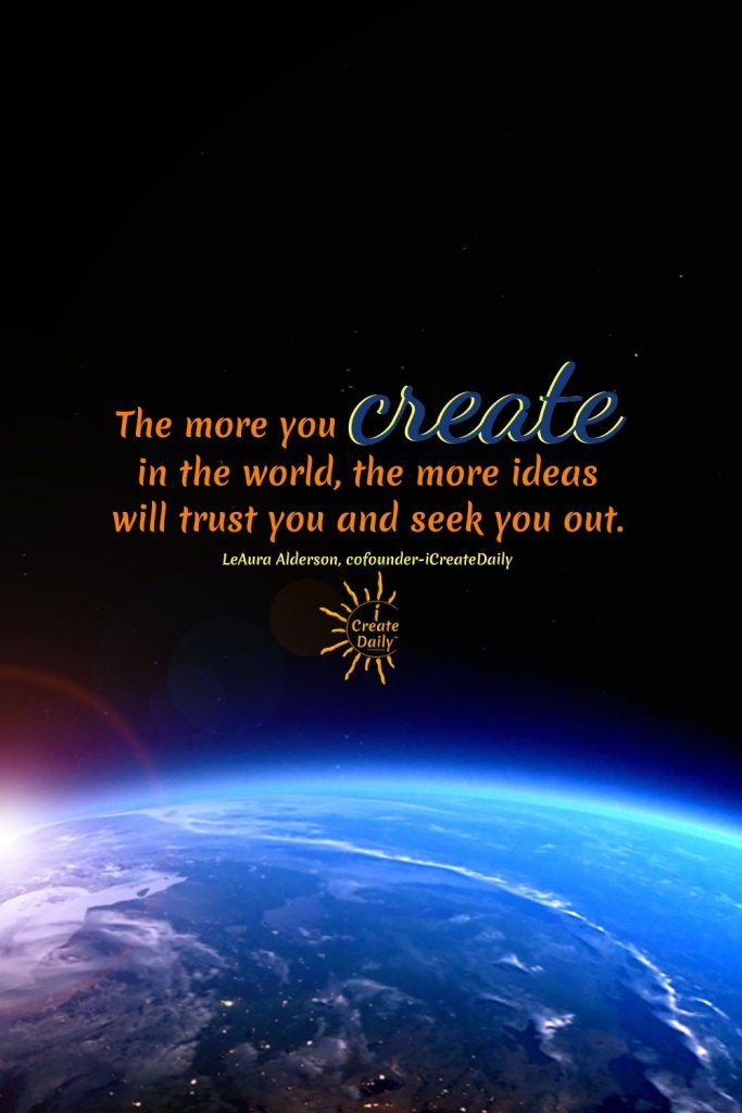 THE MORE YOU CREATE... Goal setting demystifies dreams so that we may bring them steadily to life each day. #IdeationTools #Ideate #Create #Creative #BeCreative #Creativity #iCreateDaily #Ideas