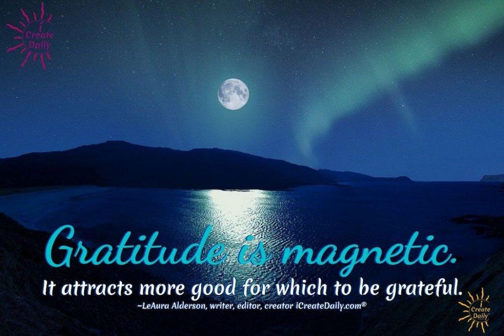 GRATITUDE QUOTES - BENEFITS OF GRATITUDEAn attitude of gratitude makes a magnitude of difference. Daily does it. #GratitudeQuotes #GratefulDaily #DailyGratitude #BenefitsOfGratitude #PowerOfGratitude #AttitudeOfGratitude #iCreateDaily