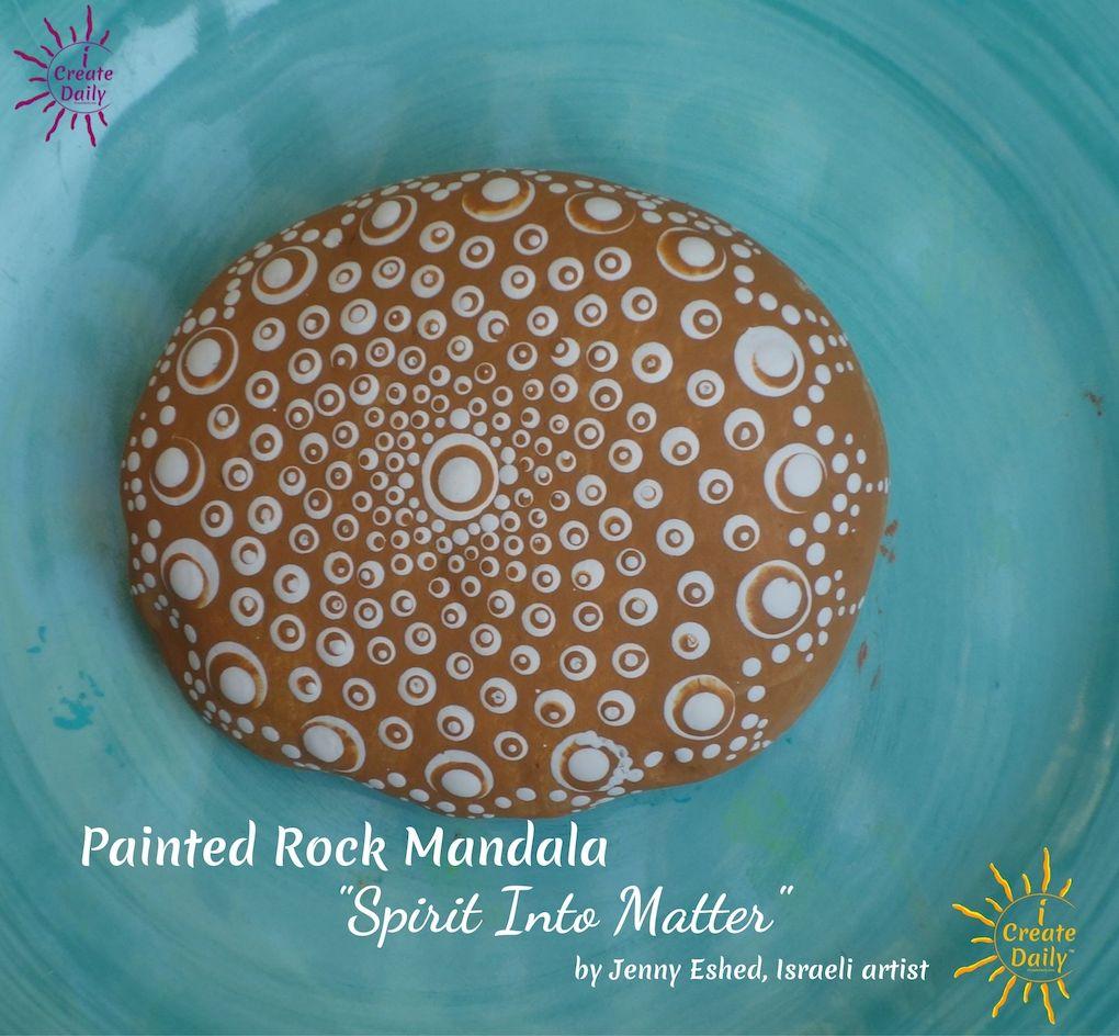 Painted Rock Mandala - Dot Mandala Art. Israeli Artist, Jenny Eshed. #PaintedRockMandala #DotMandalaArt #PaintedRockArt #RockPainting #iCreateDaily #SpiritRock