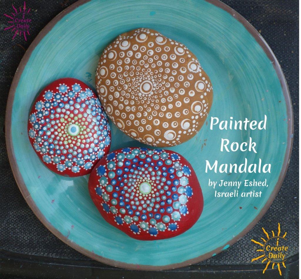 Painted Rock Mandala - Dot Mandala Art. Israeli Artist, Jenny Eshed. #PaintedRockMandala #DotMandalaArt #PaintedRockArt #RockPainting #iCreateDaily