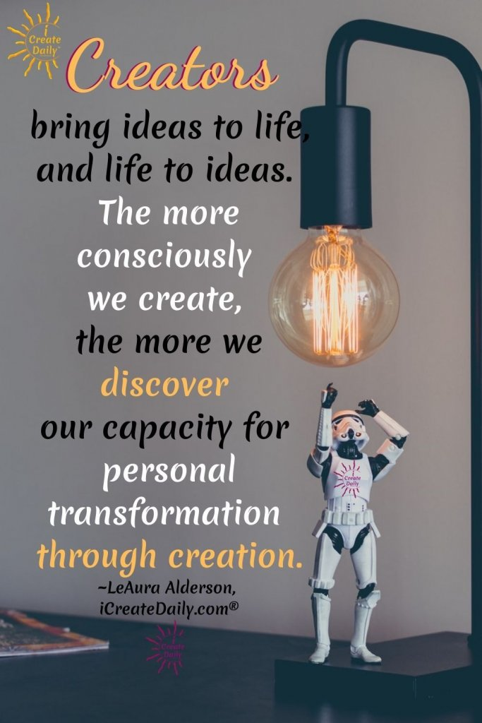 Creativity is about so much more than art. Those who engage in creating regularly experience tremendous personal transformation through creation. #Creativity #Creators #Ideas #ConsciousCreation #PersonalTransformationThroughCreation #PersonalTransformation