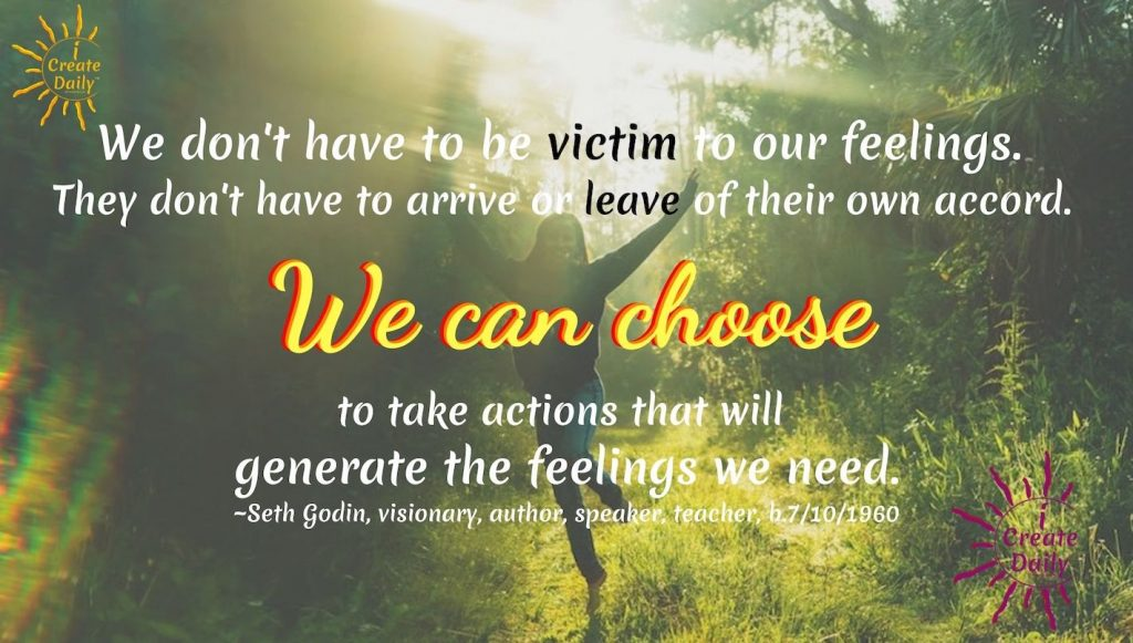 "CHOOSE - SETH GODIN QUOTE from 'The Practice' book by Seth Godin. ""We don't have to be a victim..."" #SethGodinQuotes #Choose #ChoiceQuotes #VictimQuotes #Mindset #iCreateDaily"