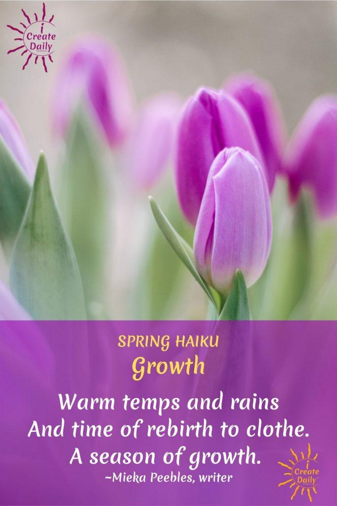 SPRING HAIKU - FLOWER HAIKU Tulips Haiku - Flower haiku - Loving spring! #SpringHaiku #HaikuPoem #SpringPoems #Poetry #HaikuPoetry #iCreateDaily #FlowerPoem #FlowerHaiku #SpringGrowthHaiku