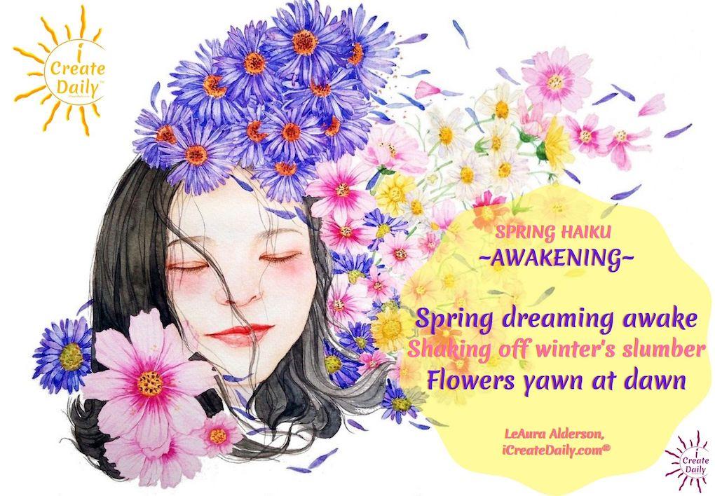 SPRING HAIKU and Purple Flowers ART-Awakening-#SpringHaikuPoem #SpringHaiku #HaikuPoem #SpringPoems #Poetry #HaikuPoetry #iCreateDaily #AwakenPoem