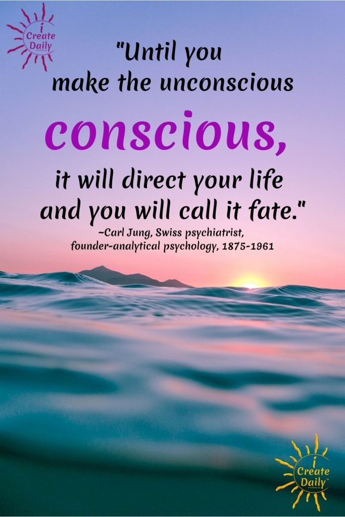 CONSCIOUS CREATION - You Have the Power! Carl Jung Quote on consciousness #ConsciousnessQuote #Conscious #Consciousness #Create #iCreateDaily #CarlJungQuote #JungQuote