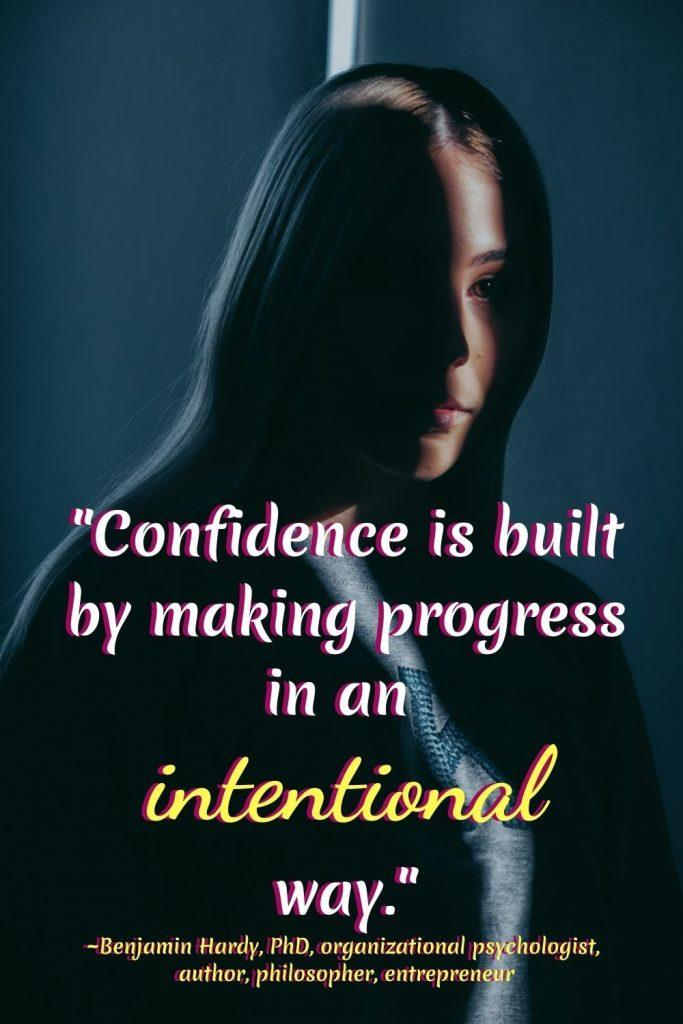 HOW TO FEEL MORE CONFIDENCE QUOTE Benjamin Hardy Quote #Quote #MakingProgress #ConfidenceQuote #iCreateDaily #BenjaminHardy