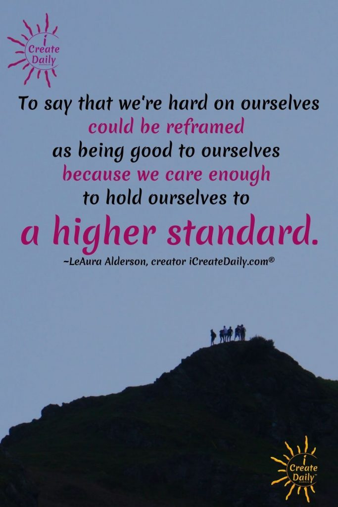 PUSHING YOURSELF TOO HARD...?Higher Standards Become You. You Can Do Hard ThingsWhat successful artist, author, entrepreneur, athlete, CEO, creators have in common. Hard Work Quote #HardWorkQuote #Achievement #Achievers #iCreateDaily #AchieversQuote #SuccessQuote #DoHrdThingsQuote #HigherStandard #YouCanDoHardThings