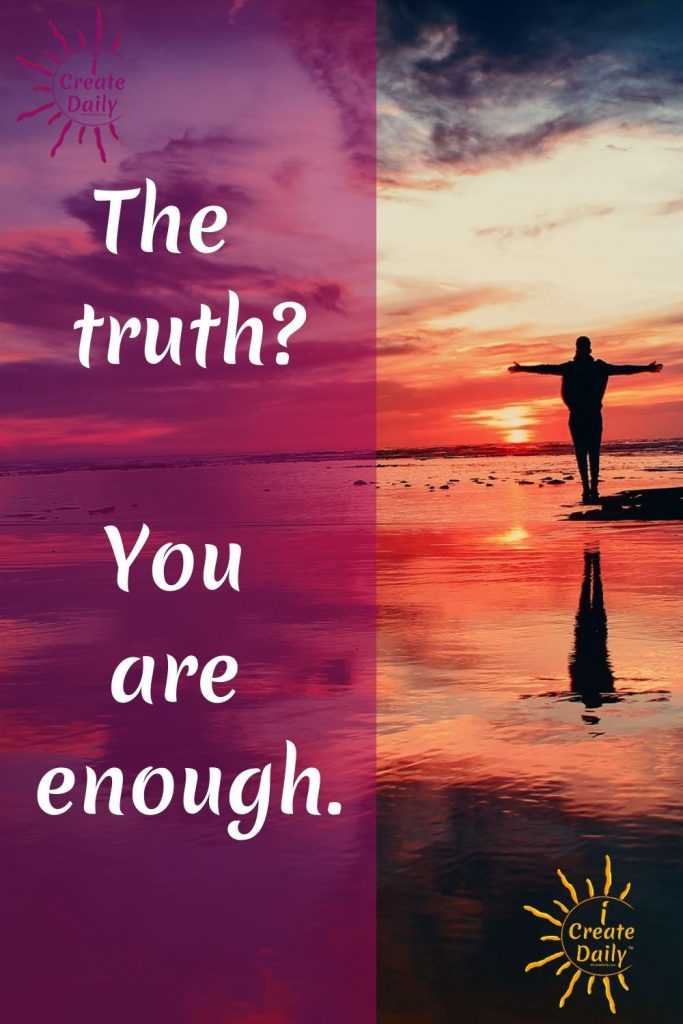 LIFE LESSON: Stop seeking external validation from others. You are enough. #ExternalValidation #SeekingExternalValidation #YouAreEnough #iCreateDaily